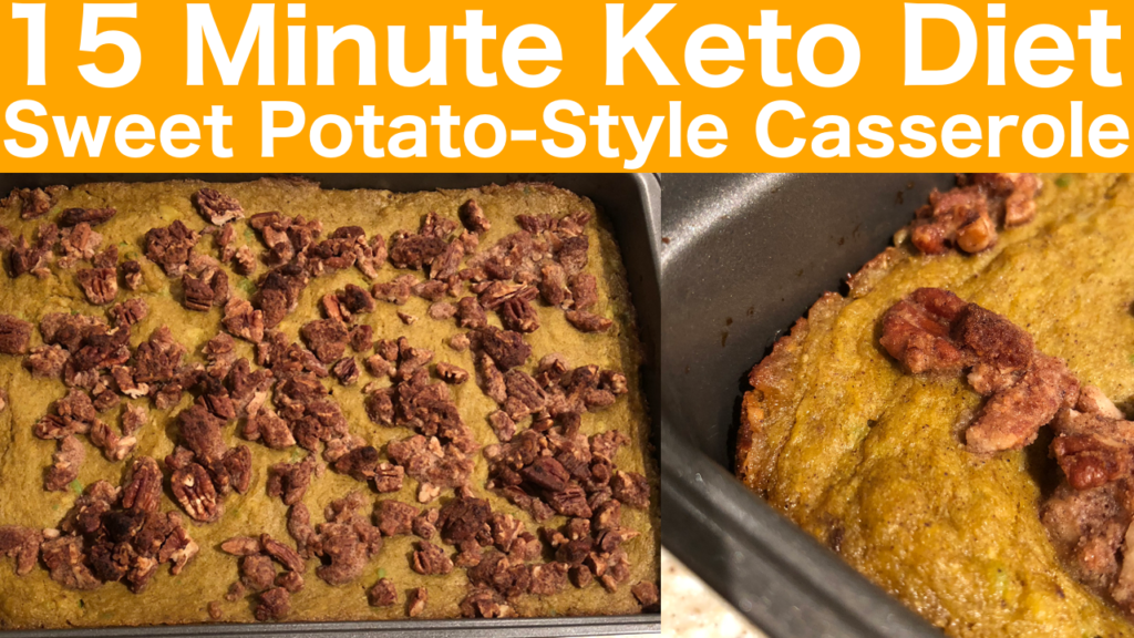 Keto Sweet Potato-Style Casserole | Candied Pecan Topping | Keto Thanks Giving Recipe | Keto Holiday Recipe | Typically Keto